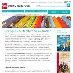 ¿Por qué leer literatura en la escuela?