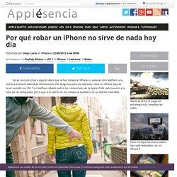 Por qué robar un iPhone no sirve de nada hoy día