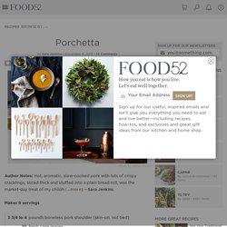 Porchetta Recipe on Food52