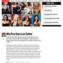 Why Porn Stars Love Twitter