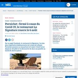 Pornichet : fermé à cause du Covid-19, le restaurant La Signature rouvre le 6 août