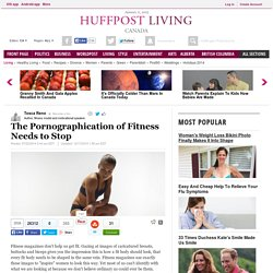 The Pornographication of Fitness Needs to Stop