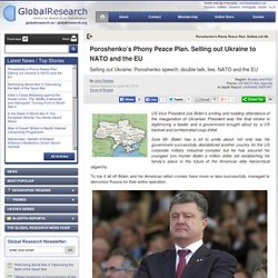 Poroshenko's Phony Peace Plan. Selling out Ukraine to NATO and the EU