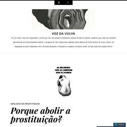 Porque abolir a prostituição?