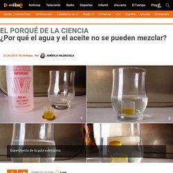 ¿Por qué el agua y el aceite no se pueden mezclar? - RTVE.es