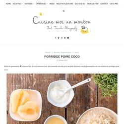 Porridge poire coco