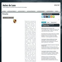 Porsche ~ Autos de Luxe