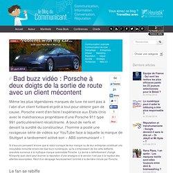 Bad buzz vidéo : Porsche à deux doigts de la sortie de route avec un client mécontent