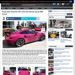 Ruby Star Porsche 991 GT3 RS Shows Up at HRE Event - Motorward