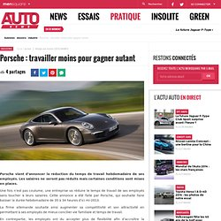 Porsche : travailler moins pour gagner autant