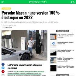Porsche Macan : une version 100% électrique en 2022