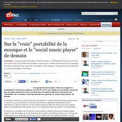 """Sur la """"vraie"""" portabilité de la musique et le """"social music player"""" de demain"""