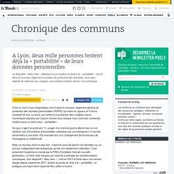 A Lyon, deux mille personnes testent déjà la «portabilité» de leurs données personnelles