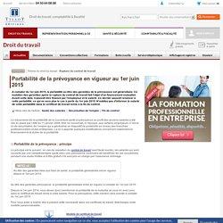 Portabilité de la prévoyance en vigueur au 1er juin 2015