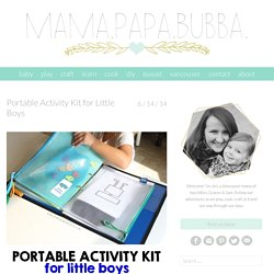 Portable Activity Kit for Little Boys - Mama.Papa.Bubba.