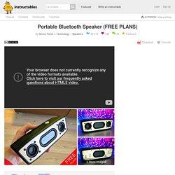 Portable Bluetooth Speaker (FREE PLANS): 9 Steps