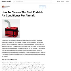 How To Choose The Best Portable Air Conditioner For Aircraft