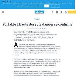 Portable à haute dose: le danger se confirme - Le Parisien