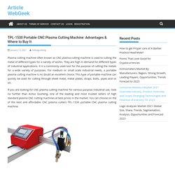 TPL-1530 Portable CNC Plasma Cutting Machine: Advantages & Where to Buy It