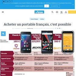 Acheter un portable français, c'est possible - Le Parisien