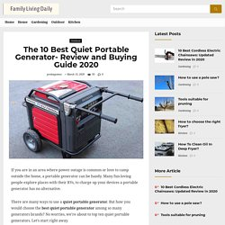 The 10 Best Quiet Portable Generator- Review and Buying Guide 2020