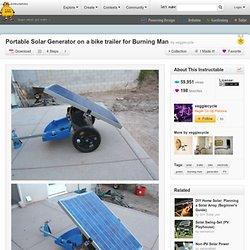 Générateur solaire portable sur une remorque à vélo pour Burning Man