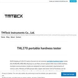 THL270 portable hardness tester – TMTeck Instruments Co., Ltd.
