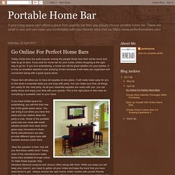 Portable Home Bar: Go Online For Perfect Home Bars