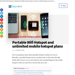 Portable Wifi Hotspot and unlimited mobile hotspot plans