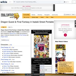 Dragon Quest & Final Fantasy in Itadaki Street Portable - The Final Fantasy Wiki - 10 years of having more Final Fantasy information than Cid could research!