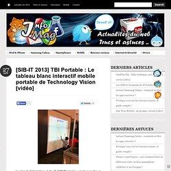 Le tableau blanc interactif mobile portable de Technology Vision [vidéo]