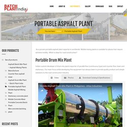 Portable Asphalt Plant Suppliers - Atlas Industries India