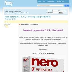 Nero portable 7, 8, 9 y 10 en español-[Mediafire] - Descargar Gratis