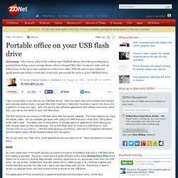 Portable office on your USB flash drive | Hardware 2.0 | ZDNet.com