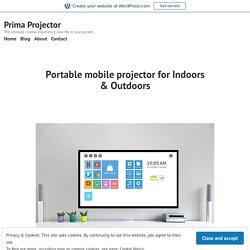 Portable mobile projector for Indoors & Outdoors