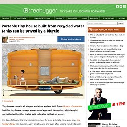 Portable tiny house built from recycled water tanks can be towed by a bicycle