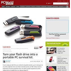 Turn your flash drive into a portable PC survival kit | PCWorld