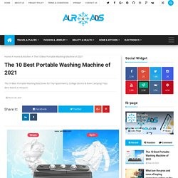 The 10 Best Portable Washing Machine of 2021 - airGads