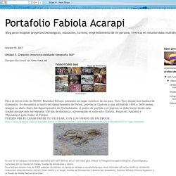 Portafolio Fabiola Acarapi: Unidad 3. Creación inmersiva mediante fotografía 360º