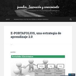E-PORTAFOLIOS, una estrategia de aprendizaje 2.0