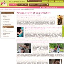 Portage, confort et cas particuliers