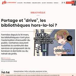 "Portage et ""drive"", les bibliothèques hors-la-loi ?"