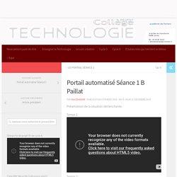 Portail automatisé Séance 1 B Paillat – Technologie