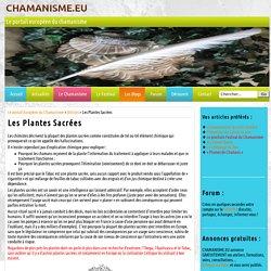 Le portail Européen du Chamanisme » Les Plantes Sacrées