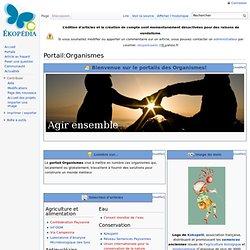 Le PORTAIL Ekopedia ORGANISMES