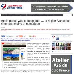 Appli, portail web et open data … la région Alsace fait rimer patrimoine et numérique