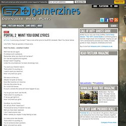 Portal 2 – 'Want You Gone' Lyrics by GamerZines Guides