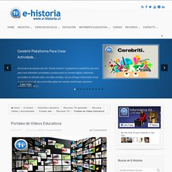 Portales de Videos Educativos - E-Historia
