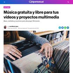 Portales de música gratuita y libre para usar en vídeos