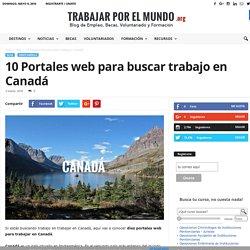 10 Portales web para buscar trabajo en Canadá - TrabajarporelMundo